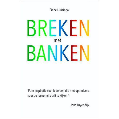 Productafbeelding van de Breken met banken - Siebe Huizinga